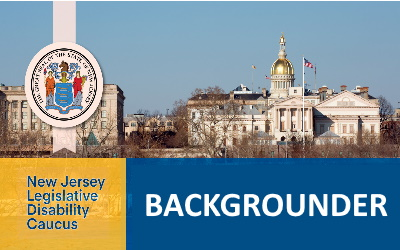 New Jersey Legislative Disability Caucus Backgrounder
